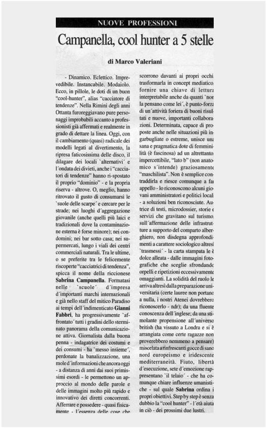 Campanella, cool hunter a 5 stelle - di Marco Valeriani