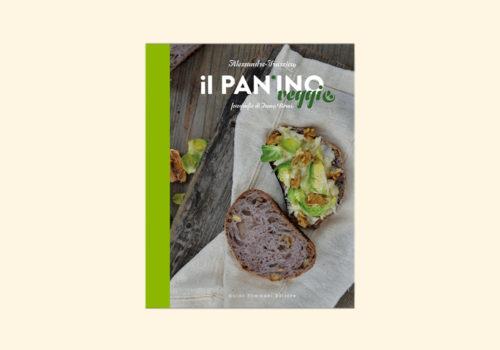 Il Panino Veggie, Ricette Veloci E Vegetariane - Libreria Pagina 27